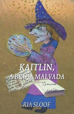 Kaitlin, La Bruja Malvada (Paperback)