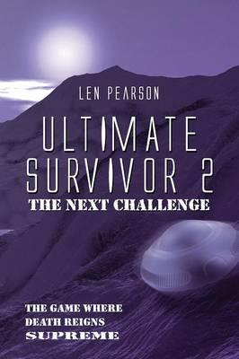 Ultimate Survivor 2: The Next Challenge (Paperback Edition) (Paperback)