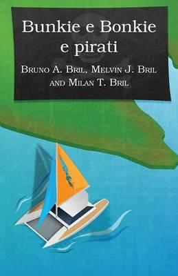 Bunkie E Bonkie E Pirati (Italian) (Paperback)
