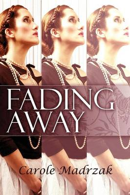 Fading Away (Paperback)