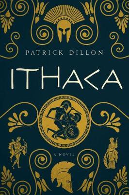 Ithaca: A Novel of Homer's Odyssey (Hardback)