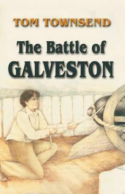 The Battle of Galveston (Paperback)