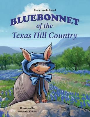Bluebonnet of the Texas Hill Country (Paperback)