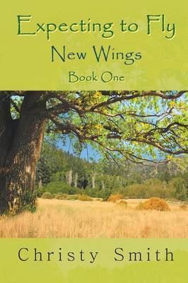 Expecting to Fly: New Wings - Book One (Paperback)
