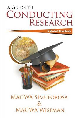 A Guide to Conducting Research: A Student Handbook (Paperback)