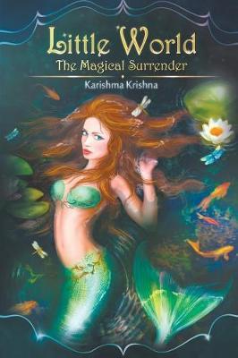 Little World - The Magical Surrender (Paperback)