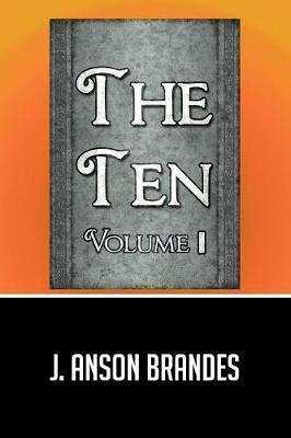 The Ten: Volume I (Paperback)