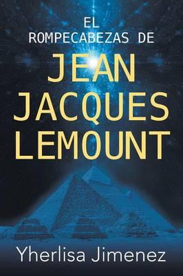 El Rompecabezas de Jean Jacques Lemount (Paperback)