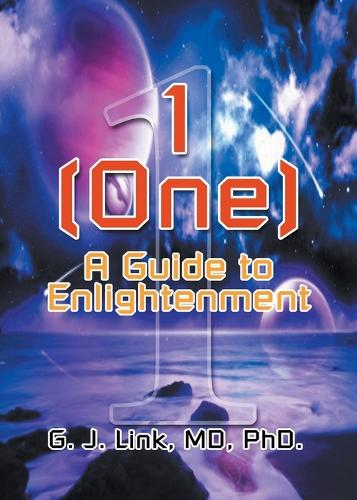 1 (One): A Guide to Enlightenment (Paperback)