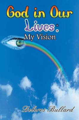 God in Our Lives: My Vision (Paperback)