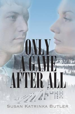 Only a Game After All (Paperback)