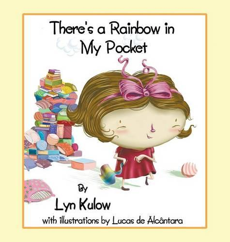 There's a Rainbow in My Pocket (Hardback)
