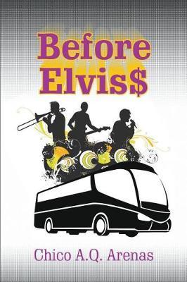 Before Elvis$ (Paperback)