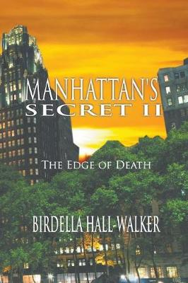 Manhattan's Secret II: The Edge of Death (Paperback)