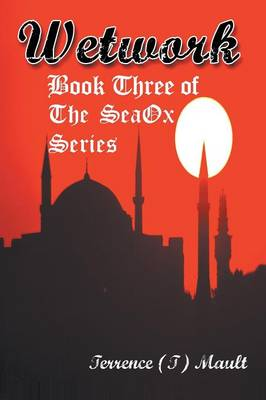 Wetwork: Book Three of the Seaox Series (Paperback)