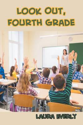 Look Out, Fourth Grade (Paperback)