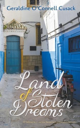 Land of Stolen Dreams (Paperback)