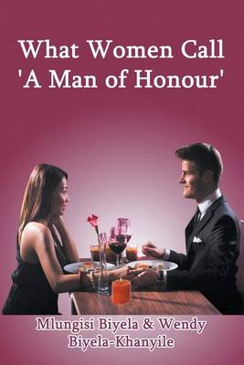 What Women Call 'a Man of Honour' (Paperback)
