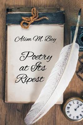 Poetry at Its Ripest (Paperback)