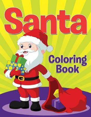 Santa Coloring Book (Paperback)