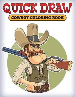 Quick Draw: Cowboy Coloring Book (Paperback)