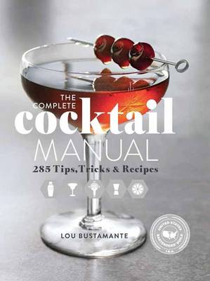 The Complete Cocktail Manual (Paperback)
