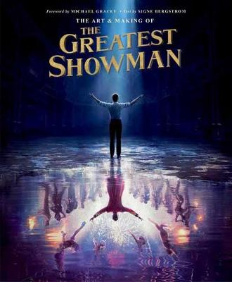 The Art and Making of The Greatest Showman (Hardback)