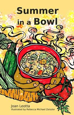 Summer in a Bowl (Paperback)