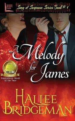 A Melody for James: Song of Suspense Series book 1 - Song of Suspense 1 (Paperback)