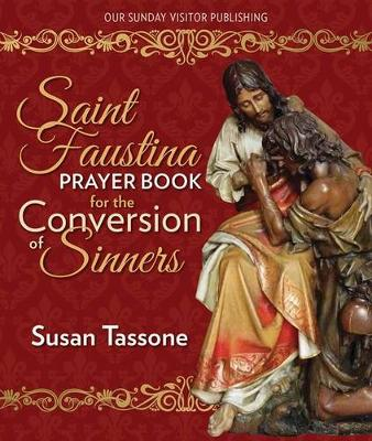 St. Faustina Prayer Book for the Conversion of Sinners (Paperback)