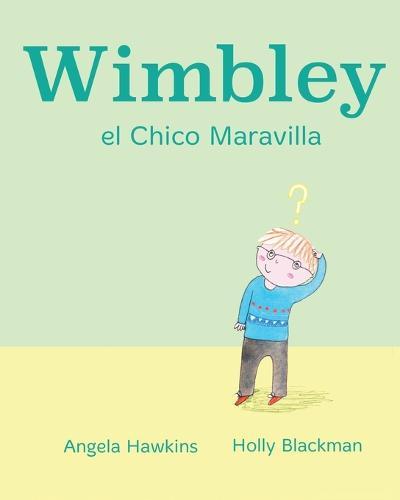 Wimbley el Chico Maravilla (Paperback)