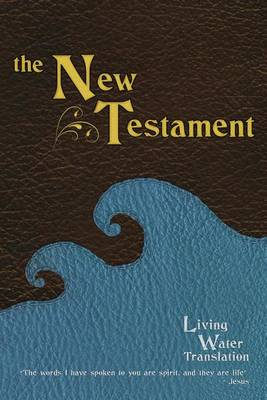 The Living Water New Testament (Paperback)