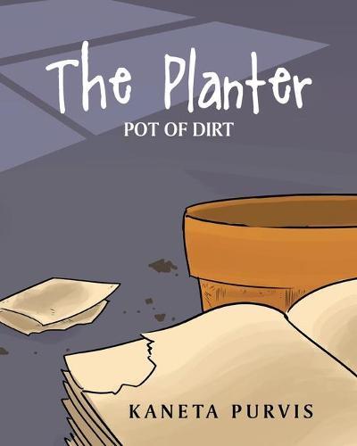The Planter: Pot of Dirt (Paperback)