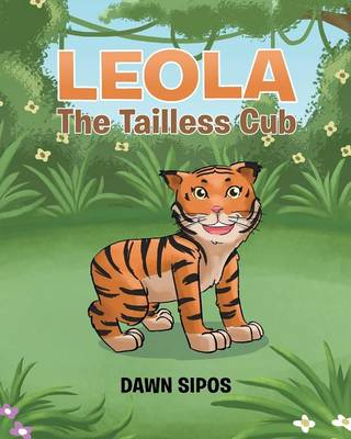 Leola the Tailless Cub (Paperback)