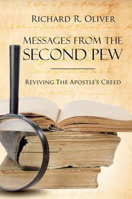 Messages from the Second Pew: Reviving the Apostle Creed (Paperback)