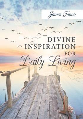Divine Inspiration for Daily Living (Paperback)