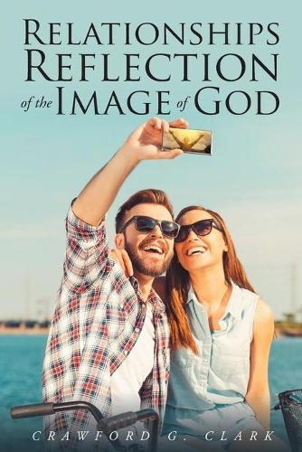 Relationships-Reflection of the Image of God (Paperback)