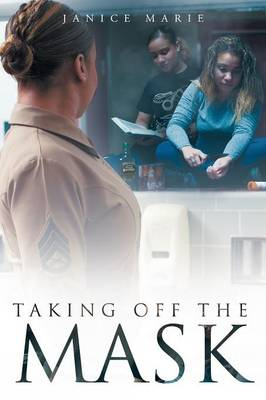 Taking Off the Mask (Paperback)