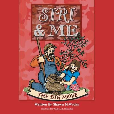 Siri & Me: The Big Move (Paperback)