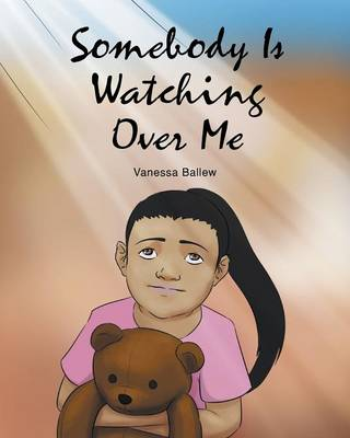 Somebody Is Watching Over Me (Paperback)