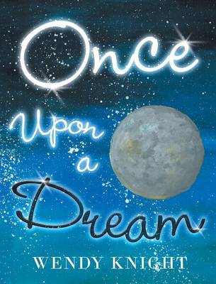 Once Upon a Dream (Hardback)