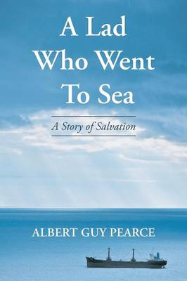 A Lad Who Went to Sea: A Story of Salvation (Paperback)