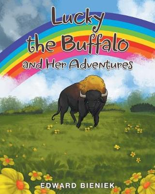 Lucky the Buffalo and Her Adventures (Paperback)