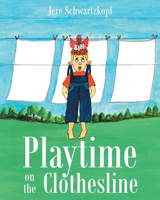 Playtime on the Clothesline (Paperback)