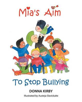 MIA's Aim to Stop Bullying (Paperback)