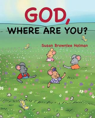 God, Where Are You? (Paperback)
