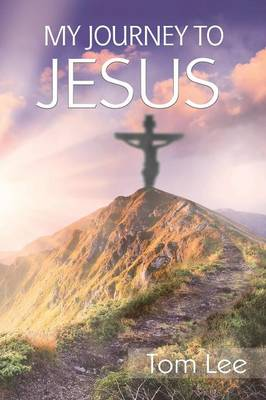 My Journey to Jesus (Paperback)
