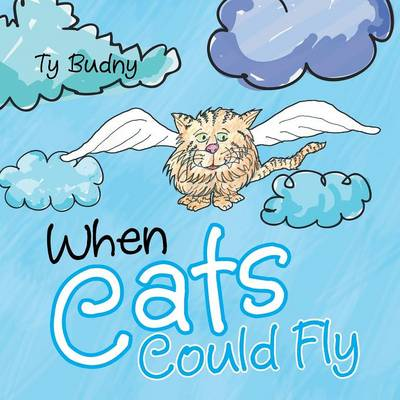 When Cats Could Fly (Paperback)