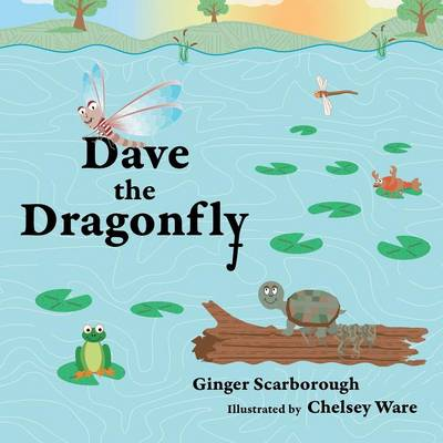 Dave the Dragonfly (Paperback)