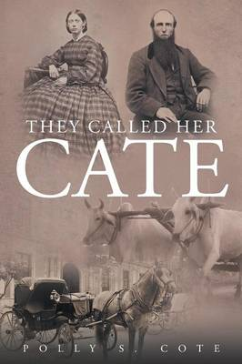 They Called Her Cate (Paperback)